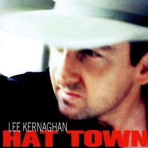 Lee-Kernaghan-Hat-Town-New-amp-Sealed-CD