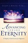 Advancing Toward Eternity by Ellen J Ravine (Paperback / softback, 2003)