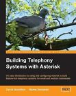 Building Telephony Systems with Asterisk by David Gomillion, Barrie Dempster (Paperback, 2005)
