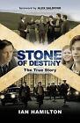 Stone of Destiny by Ian R. Hamilton (Paperback, 2008)