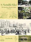 'A Veritable Eden'. The Manchester Botanic Garden: A History by Ann Brooks (Paperback, 2011)