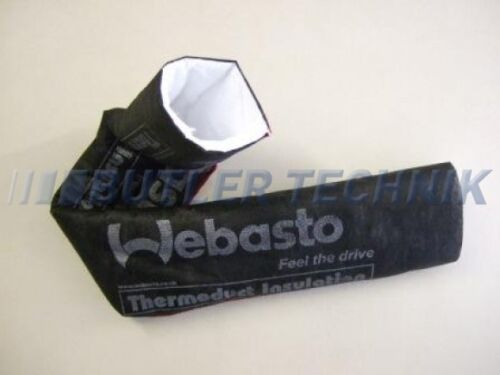 WEBASTO heater THERMODUCT 60mm Duct insulation 750mm or EBERSPACHER41S70014A