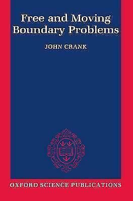 Book BM20 FREE AND MOVING BOUNDARY PROBLEMS. CRANK  (PAPERBACK, 1987)