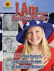 I Am...American History: 100 Mini Posters of Famous People in American History! by Sunflower Education (Paperback / softback, 2011)