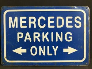 MERCEDES PARKING ONLY Vintage Retro Metal GARAGE Sign MAN CAVE HOME DECOR