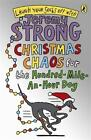 Christmas Chaos for the Hundred-mile-an-hour Dog von Jeremy Strong (2011, Taschenbuch)