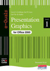 Presentation Graphics IT Level 1 Certificate City & Guilds e-Quals Office 2000 by Rosemarie Wyatt (Paperback, 2002)