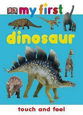 (Good)-Dinosaur (My First Touch and Feel) (Hardcover)-Dk-1405305746
