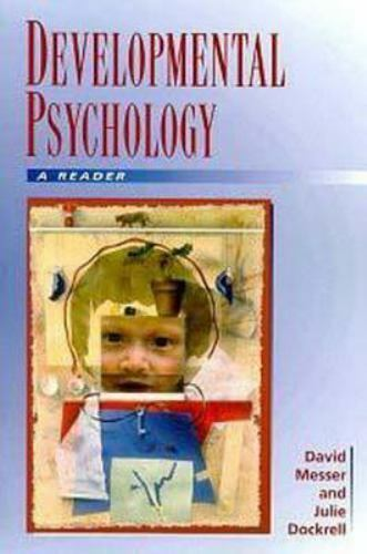 Developmental Psychology : A Reader Hardcover David Messer