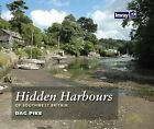 Hidden Harbours of Southwest Britain by Dag Pike (Paperback, 2010)