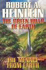 The Green Hills of Earth: AND The Menace from Earth by Robert A. Heinlein (Book, 2011)