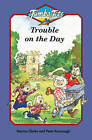 Trouble on the Day by Norma Clarke (Paperback, 1996)
