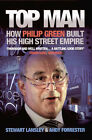 Top Man: How Philip Green Built His High Street Empire by Andy Forrester, Stewart Lansley (Paperback, 2006)