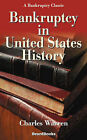Bankruptcy in United States History by Charles Warren (Paperback, 1935)