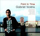 Point In Time [Digipak] * by Gabriel Vic'ns (CD, 2012, Gabriel Vic'ns)
