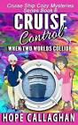 Cruise Control by Hope Callaghan (Paperback / softback, 2016)