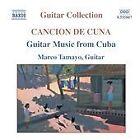 Marco Tamayo - Cancion de Cuna (Guitar Music from Cuba, 2004)