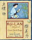 The Attack of the Giant Stink Bugs: The Adventures of Ru-Lan by Larry Bennett (Paperback, 2015)