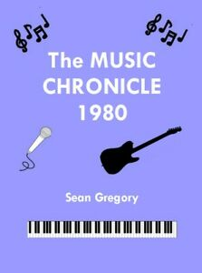 The-Music-Chronicle-1980-facts-lists-amp-charts-about-the-1980-UK-music-scene