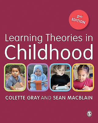 Learning Theories in Childhood by Sean MacBlain, Colette Gray (Paperback, 2015)