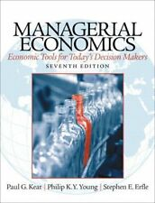 Managerial Economics : Economic Tools for Today's Decision Makers by Philip K. Y. Young, Steve Erfle and Paul G. Keat (2013, Hardcover)