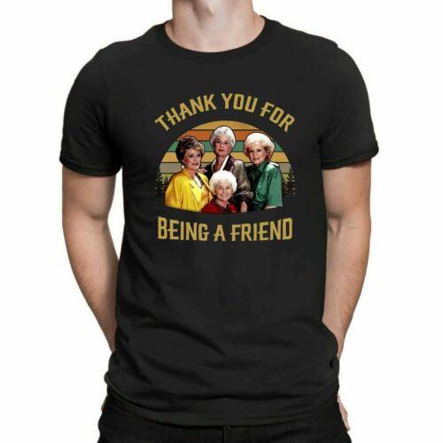 The Golden Girls Thank You For Being A Friend T-Shirt Men Women Unisex Tee S-3XL