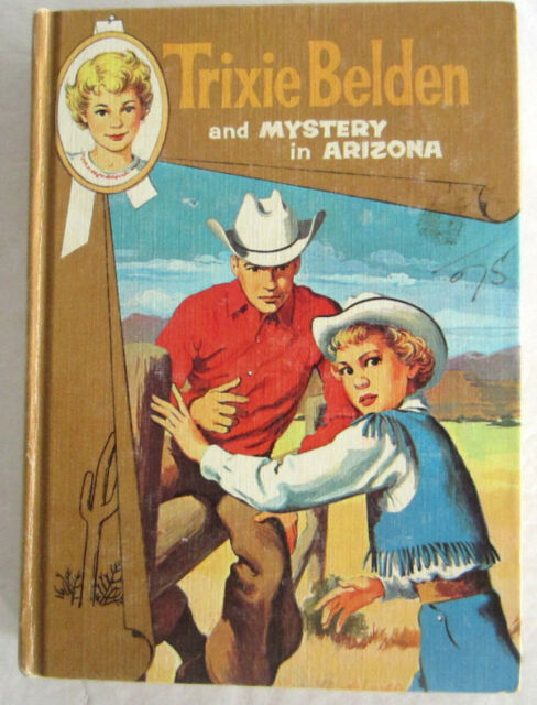 Trixie Belden #6 Mystery In Arizona Julie Campbell Cameo Hardcover