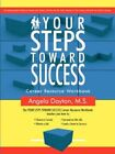 Your Steps Toward Success Workbook 9781425923785 by Angela Dayton Book