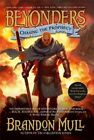 Chasing the Prophecy by Brandon Mull (Paperback / softback, 2014)