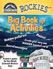 Colorado Rockies: The Big Book of Activities by Peg Connery-Boyd (Paperback / softback, 2016)