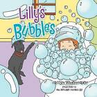 Lilly's Bubbles by Jaclyn Widenmaier (Paperback / softback, 2011)
