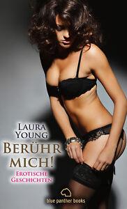 Beruehr-mich-Erotische-Geschichten-von-Laura-Young-blue-panther-books