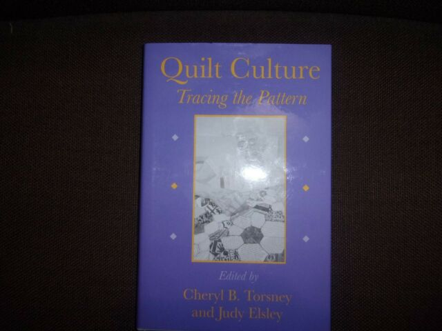 Quilt Culture : Tracing the Pattern