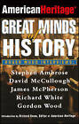 American Heritage: Great Minds of History by American Heritage (Hardback, 1999)