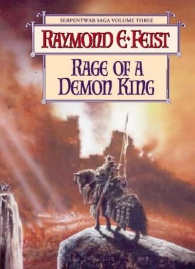 The Riftwar Cycle: The Serpentwar Saga Book 3 (11) - Rage of a Demon King,Raymo