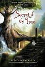 Secret of The Tree Marcus Speer's Ecosentinel Book One by MacDo 9780595524020