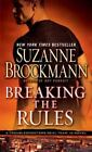 Troubleshooters: Breaking the Rules 16 by Suzanne Brockmann (2012, Paperback)