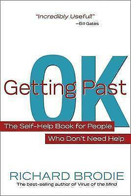 1 of 1 - Getting Past OK - By Richard Brodie - New Book