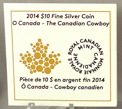 2014 $10 The Canadian Cowboy ½ Oz Pure Silver Matte Proof Coin /'O Canada/' #7