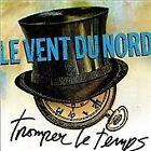 Vent du Nord (Le) - Tromper le Temps (2012)