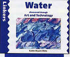 Water Discovered Through Art and Technology by Karen Bryant-Mole (Paperback, 1996)