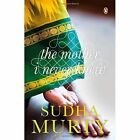 The Mother I Never Knew: Two Novellas by Sudha Murty (Paperback, 2014)