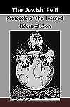 The Jewish Peril : Protocols of the Learned Elders of Zion by Anonymous...