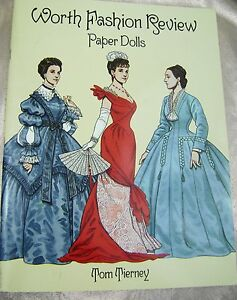 VTG PAPER DOLLS WORTH FASHION REVIEW 1800s FASHIONS TOM TIERNEY DOVER $1 SHPNG