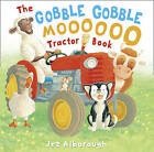 The Gobble Gobble Moooooo Tractor Book by Jez Alborough (Paperback, 2010)