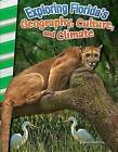 Exploring Florida's Geography, Culture, and Climate (Florida) by Joanne Mattern (Paperback / softback, 2016)