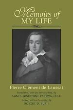 Memoirs of My Life by Pierre-Cl'ement de Laussat (2003, Paperback)