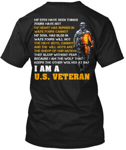 I-Am-A-U-s-Veteran-My-Eyes-Have-Seen-Things-Yours-Hanes-Tagless-Tee-T-Shirt