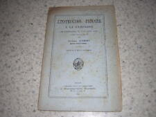 1880.instruction primaire en Lorraine au 18e / Edouard Schmidt.envoi autographe