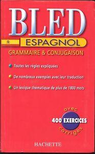 BLED-ESPAGNOL-GRAMMAIRE-amp-CONJUGAISON-400-EXERCISES-CORRIGES